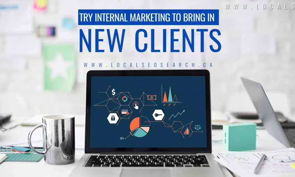 Try Internal Marketing to Bring in New Clients