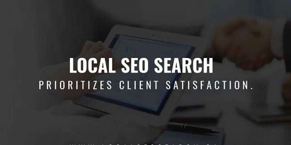 Local SEO Search prioritizes client satisfaction