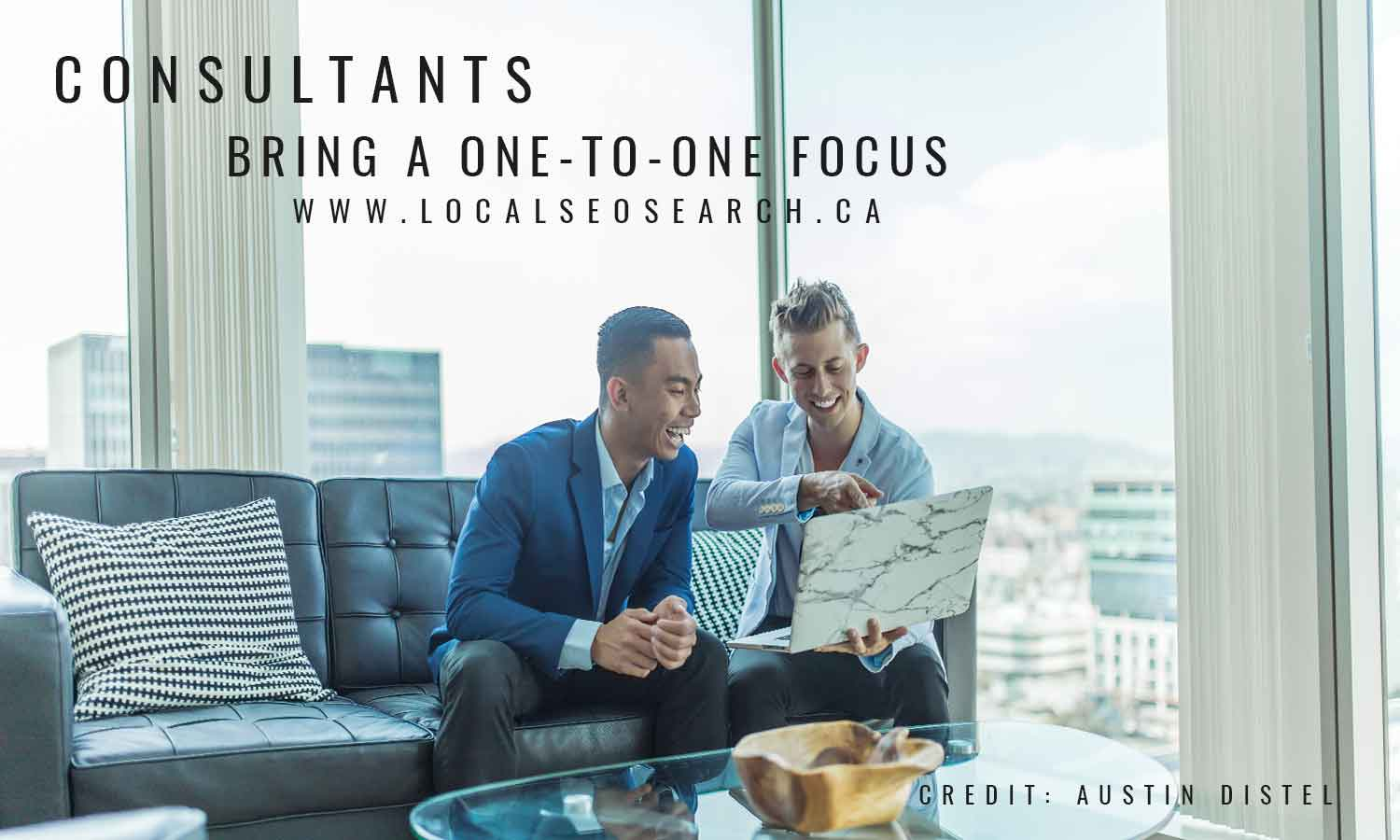 Consultants bring a one-to-one focus