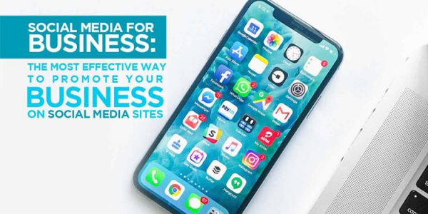The-Most-Effective-Way-to-Promote-Your-Business-on-Social-Media-Sites