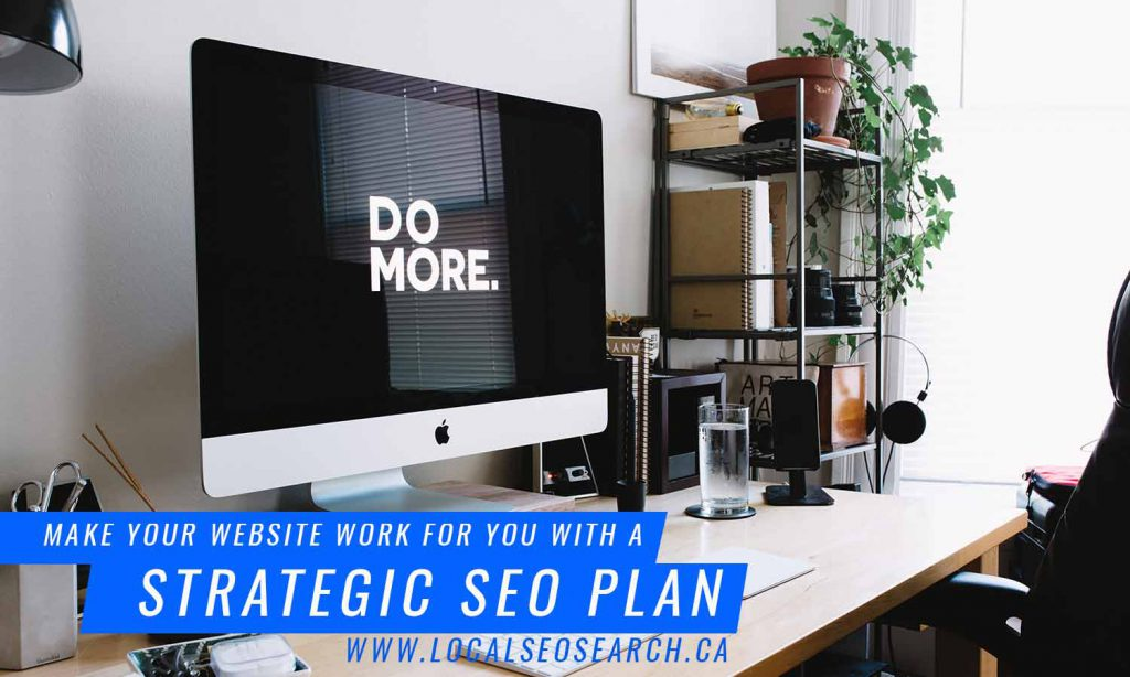 Make your website work for you with a strategic SEO plan