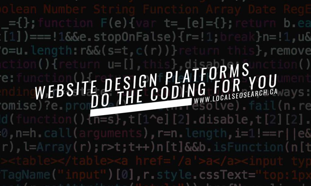 Website design platforms do the coding for you