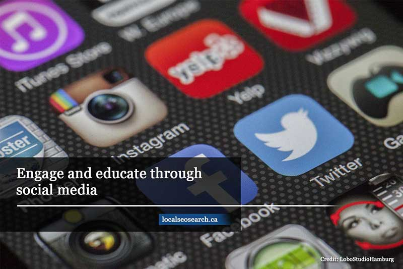 Engage and educate through social media