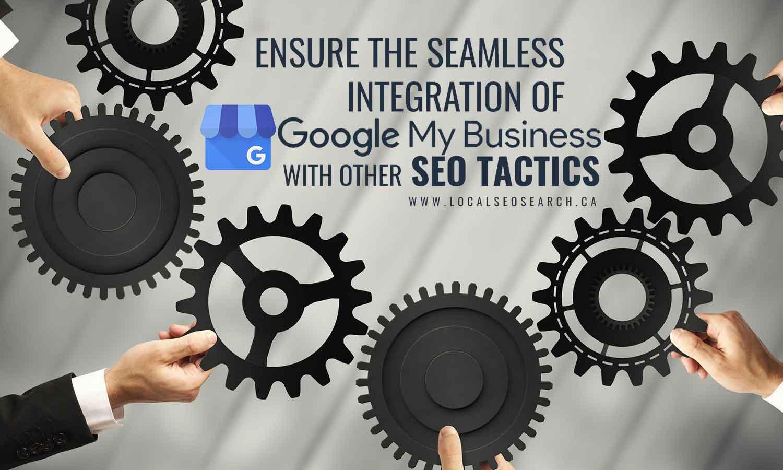 Ensure seamless integration Google My Business