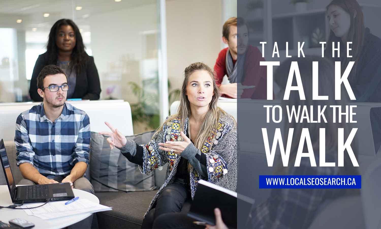 Talk the talk to walk the walk
