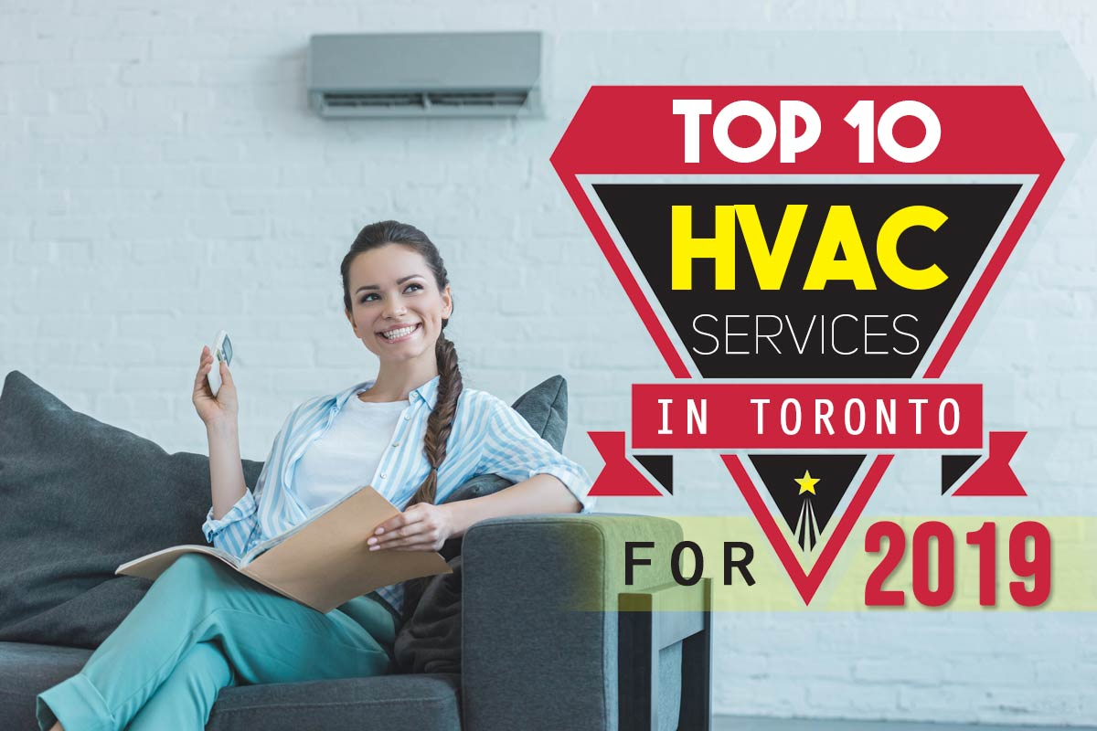Top 10 HVAC Services in Toronto for 2019