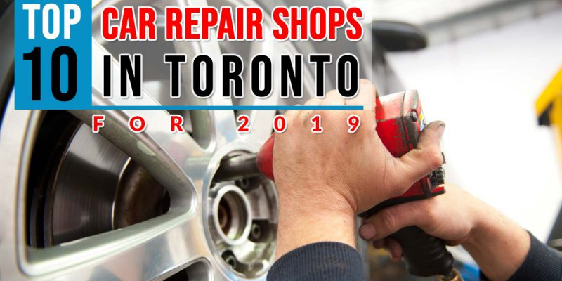 Top-10-Car-Repair-Shops-in-Toronto-For-2019