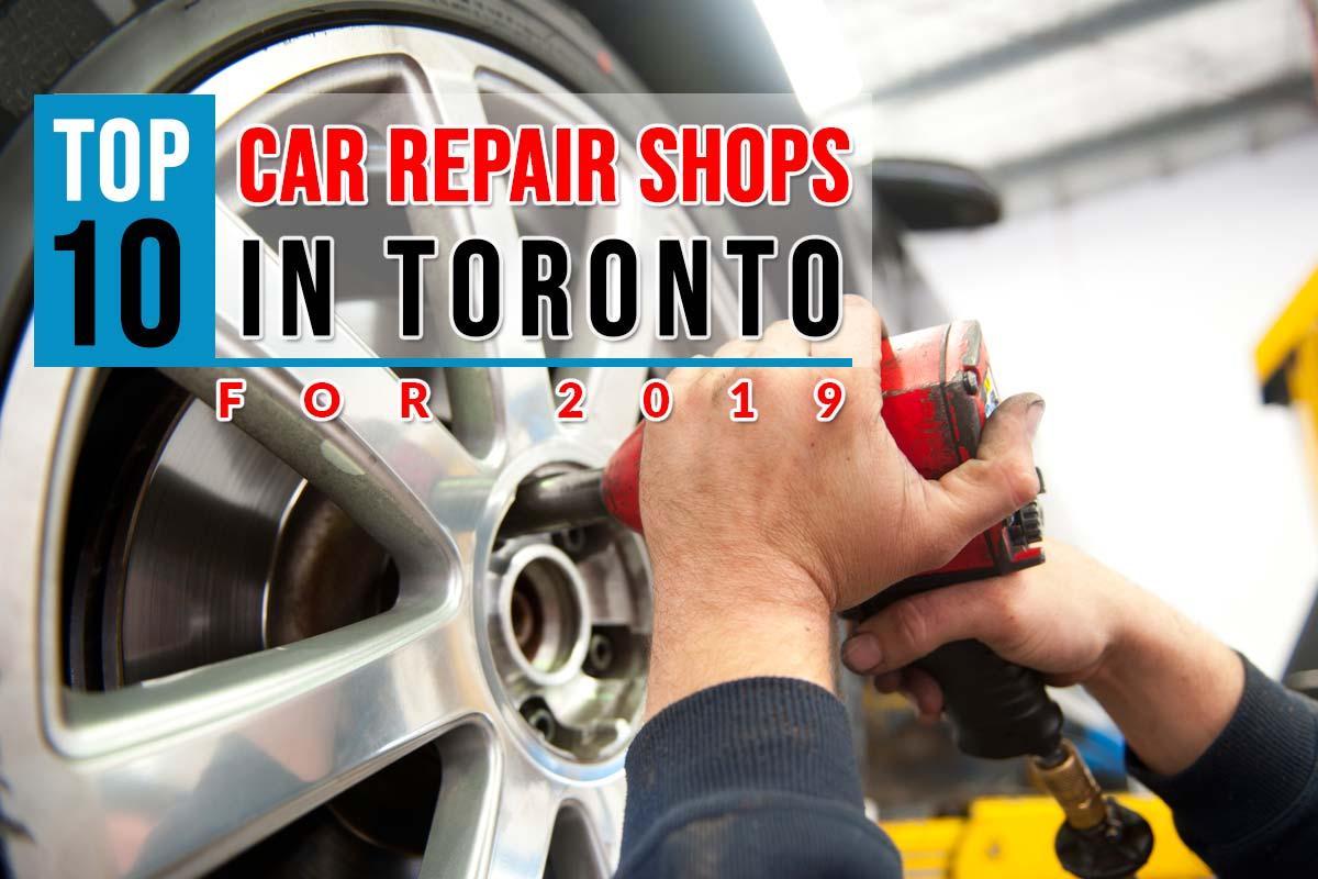 Top-10-Car-Repair-Shops-in-Toronto-For-2019