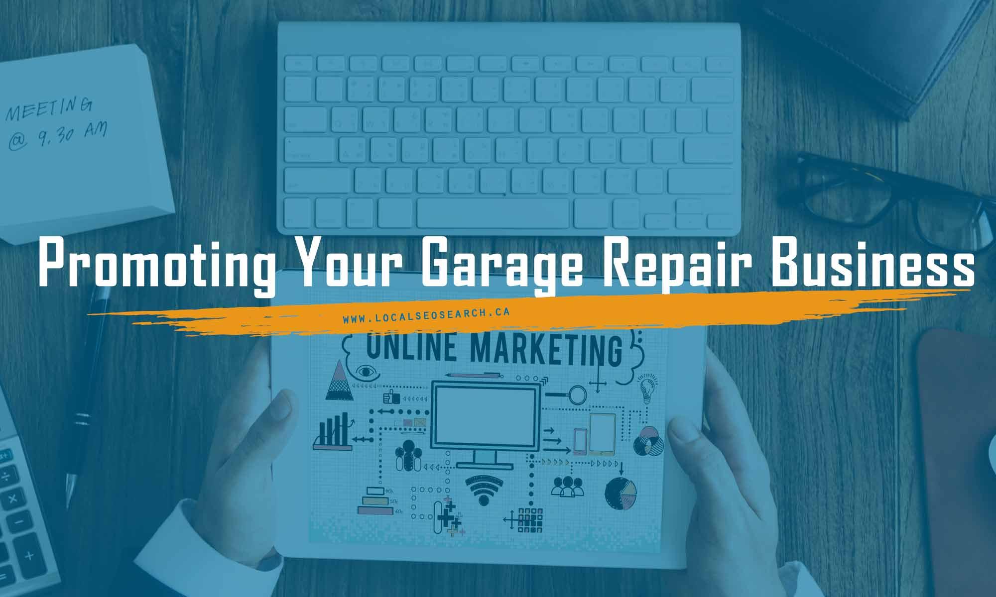 Promoting Your Garage Repair Business