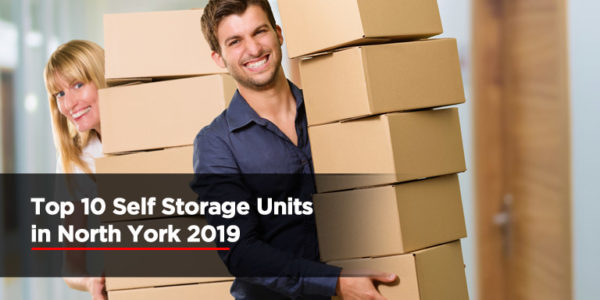 Top 10 Self Storage Units in North York 2019