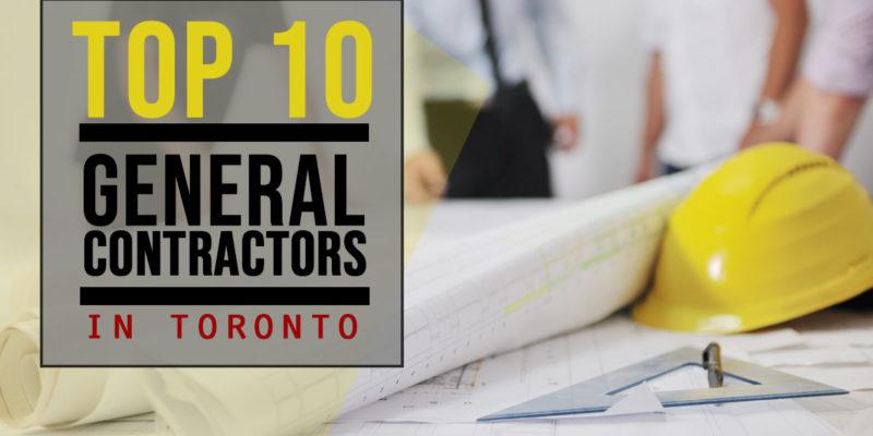 Top 10 General Contractors in Toronto