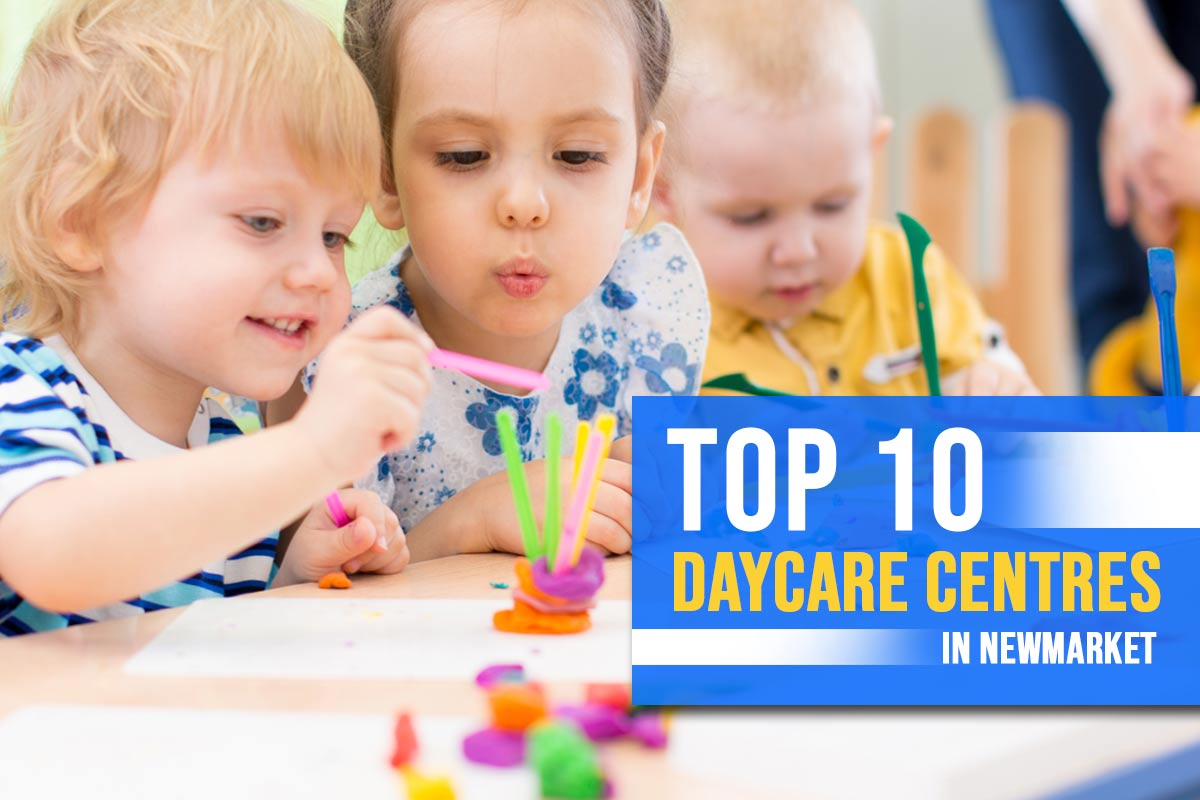 Top 10 Daycare Centres in Newmarket