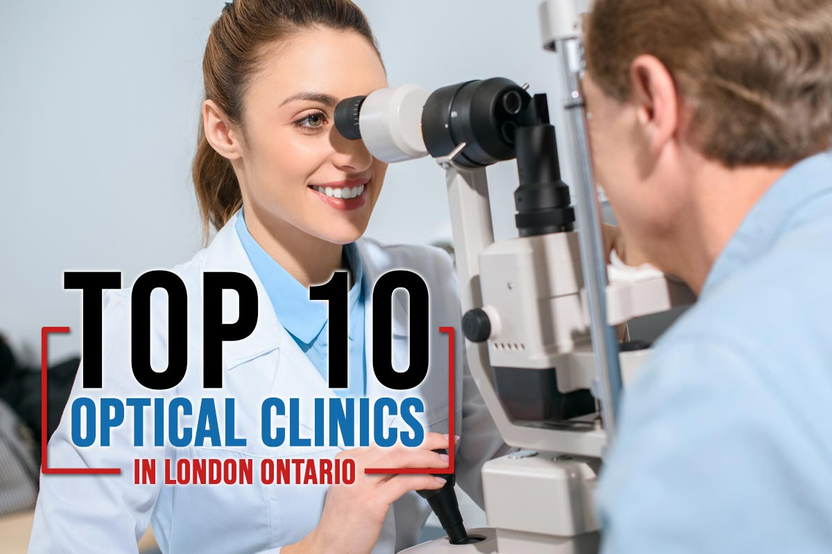 Top 10 Optical Clinics in London Ontario