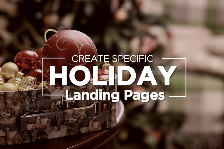 Create Specific Holiday Landing Pages