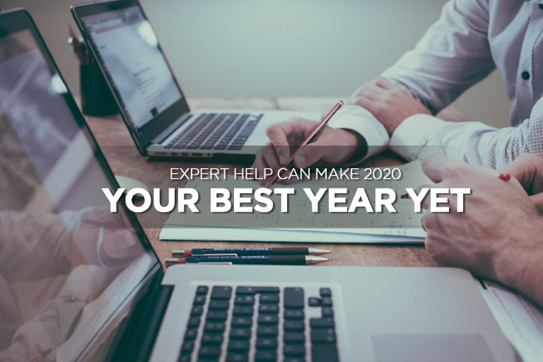 Expert Help Can Make 2020 Your Best Year Yet