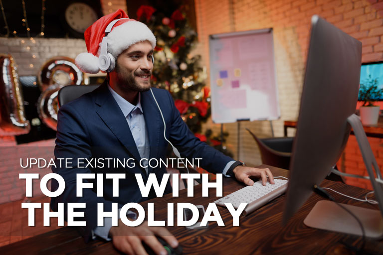 Update Existing Content to Fit With the Holiday