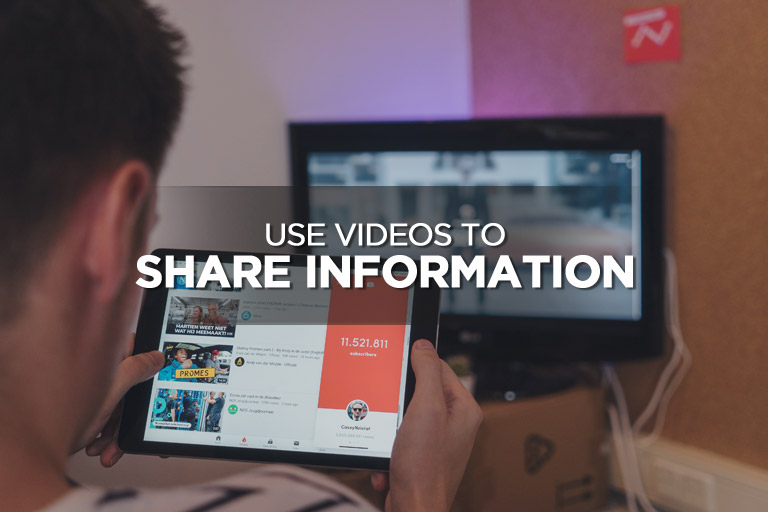 Use Videos to Share Information