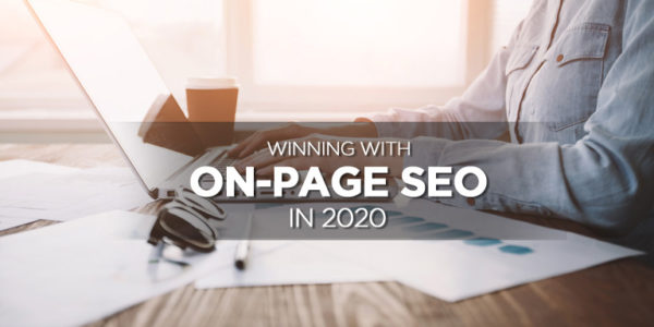 Winning-With-On-Page-SEO-in-2020