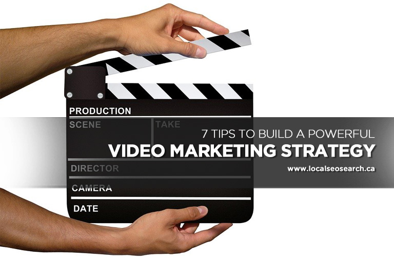 7-Tips-to-Build-a-Powerful-Video