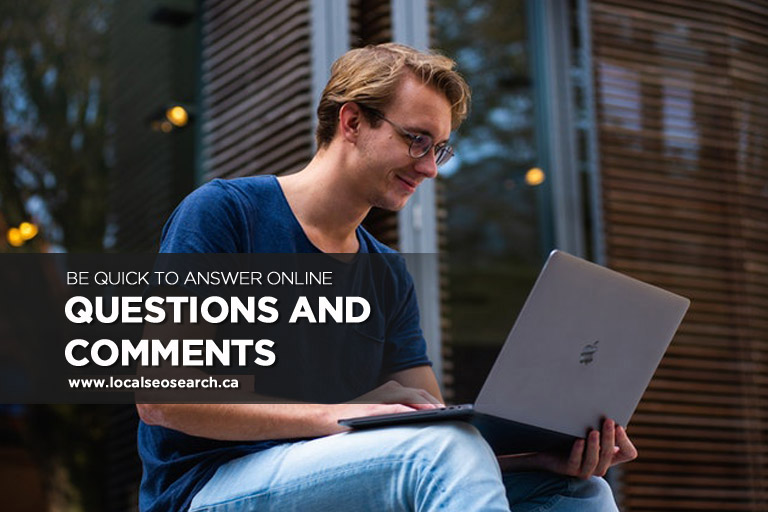 Be Quick to Answer Online