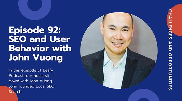 Episode-92-SEO-and-User-Behavior-with-John-Vuong
