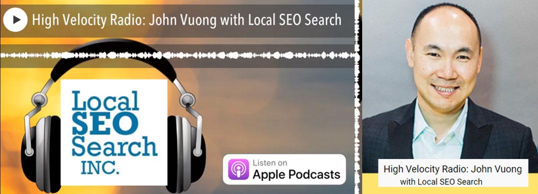 High-Velocity-Radio-John-Vuong-with-Local-SEO-Search