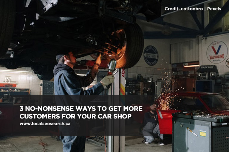 3 No-Nonsense Ways to Get More Customers for Your Car Shop