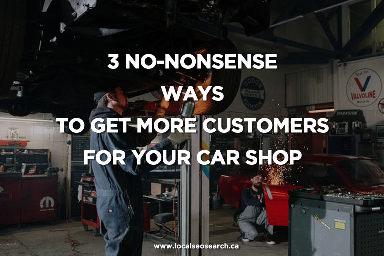 3-No-Nonsense-Ways-to-Get-More-Customers-for-Your-Car-Shop