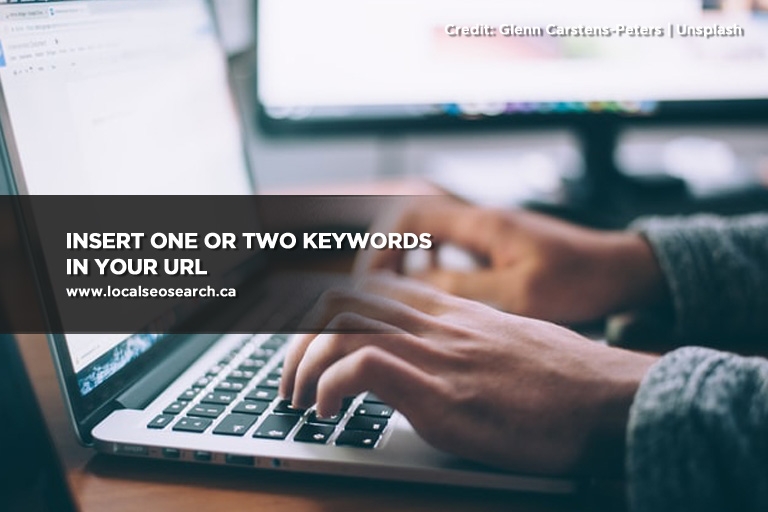 Insert one or two keywords in your URL