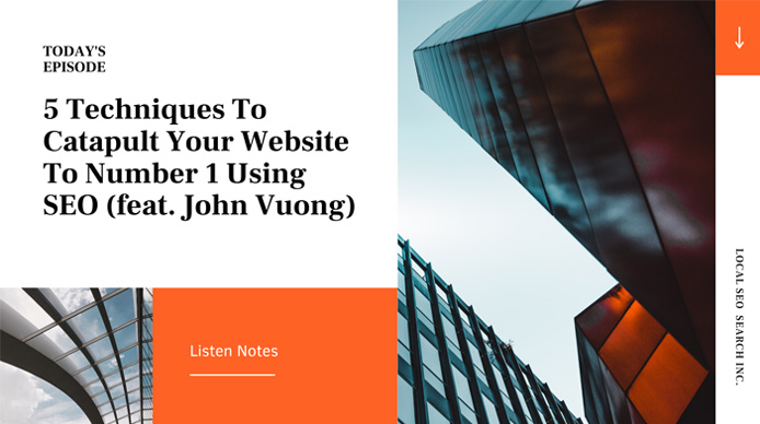 5-Techniques-To-Catapult-Your-Website-To-Number-1-Using-SEO-feat.-John-Vuong