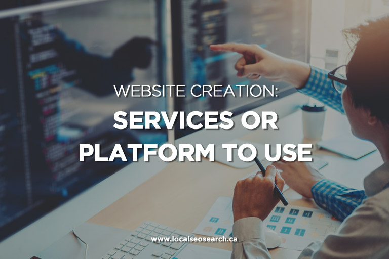 Website Creation: Services or Platform To Use