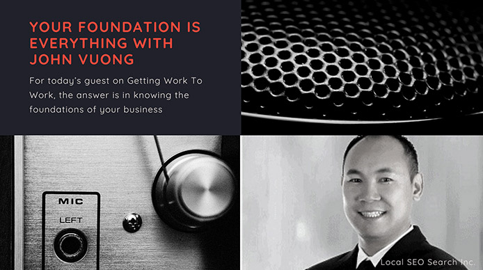 your-foundation-is-everything-with-john-vuong