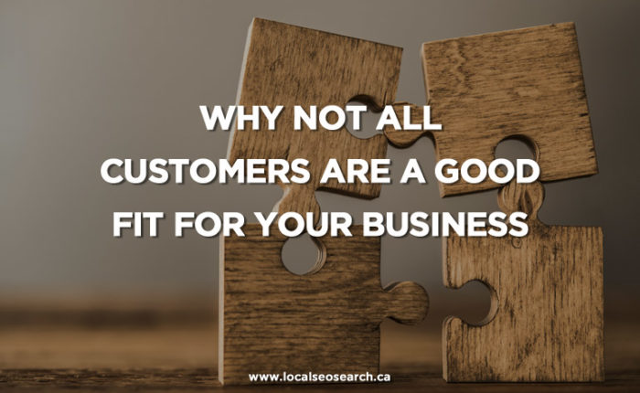 Why Not All Customers Are a Good Fit for Your Business