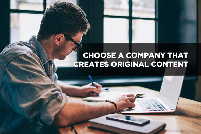 Choose a Company That Creates Original Content