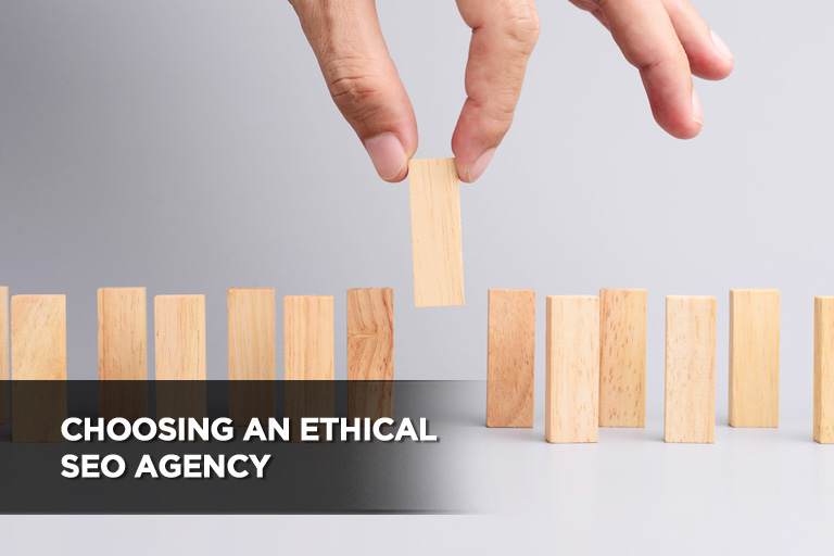 Choosing an Ethical SEO Agency