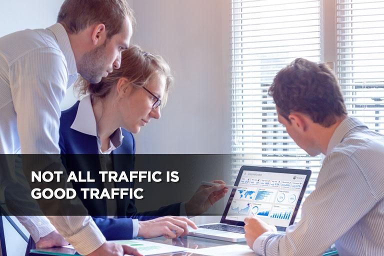 Not All Traffic is Good Traffic