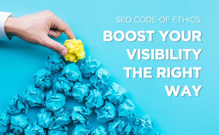 SEO Code of Ethics: Boost Your Visibility the Right Way