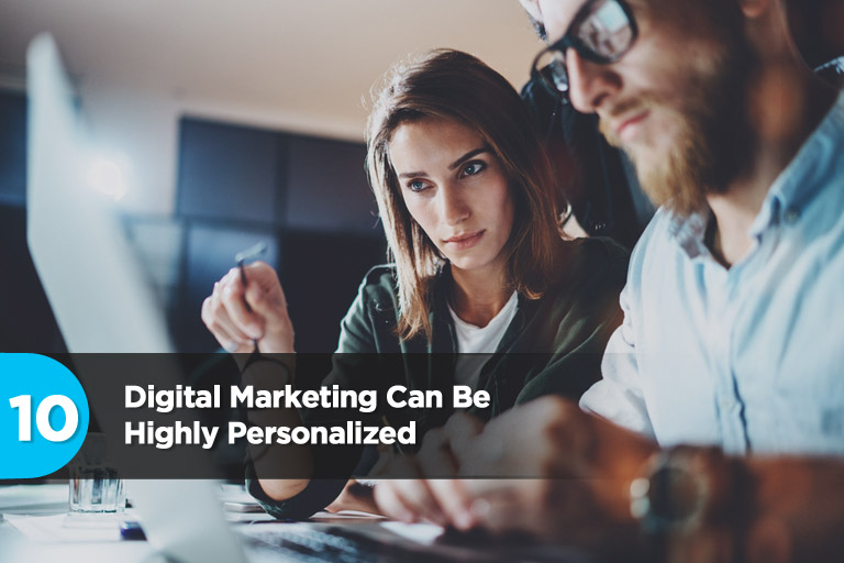 Digital Marketing Can Be Highly Personalized