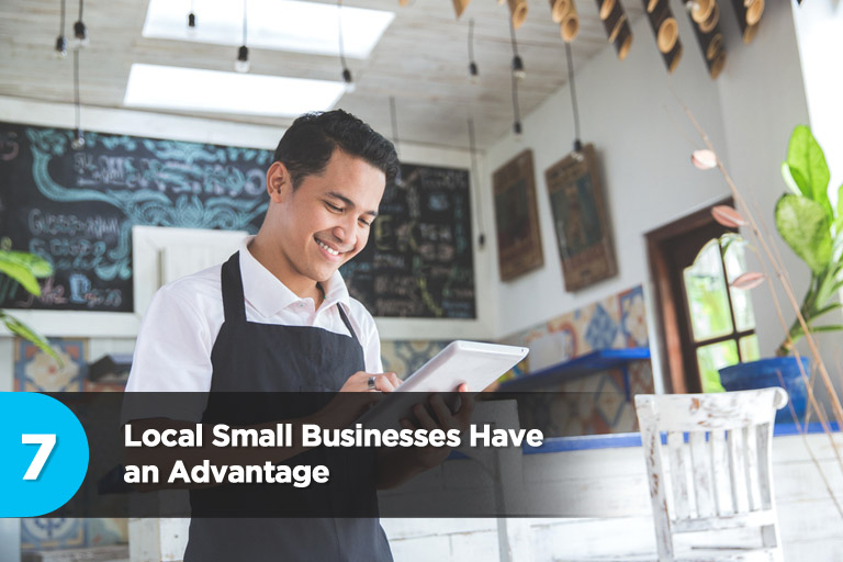 Local Small Businesses Have an Advantage