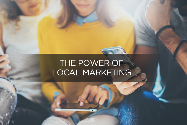 The Power of Local Marketing