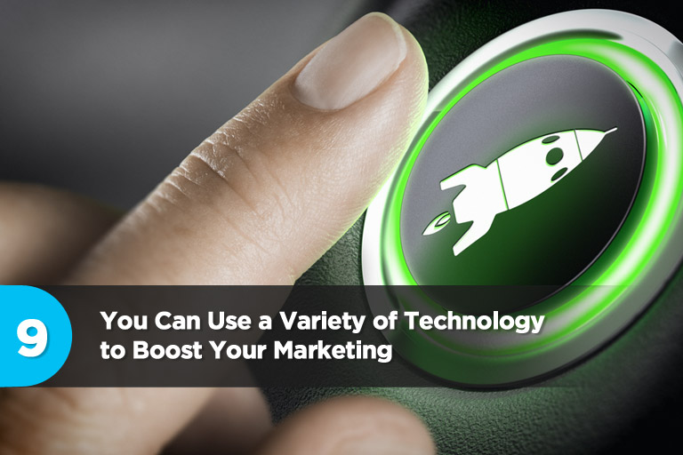 You Can Use a Variety of Technology to Boost Your Marketing