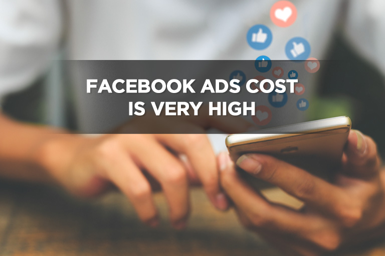 Facebook Ads Cost is Very High