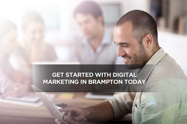 Get Started With Digital Marketing in Brampton Today