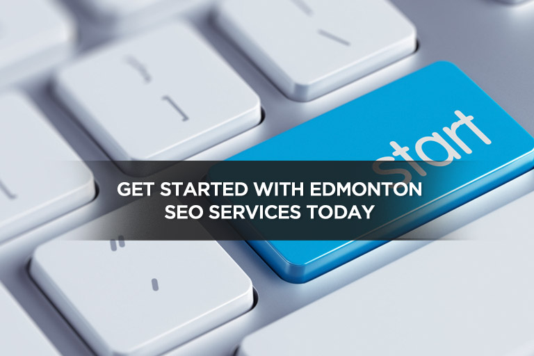 Get Started With Edmonton SEO Services Today