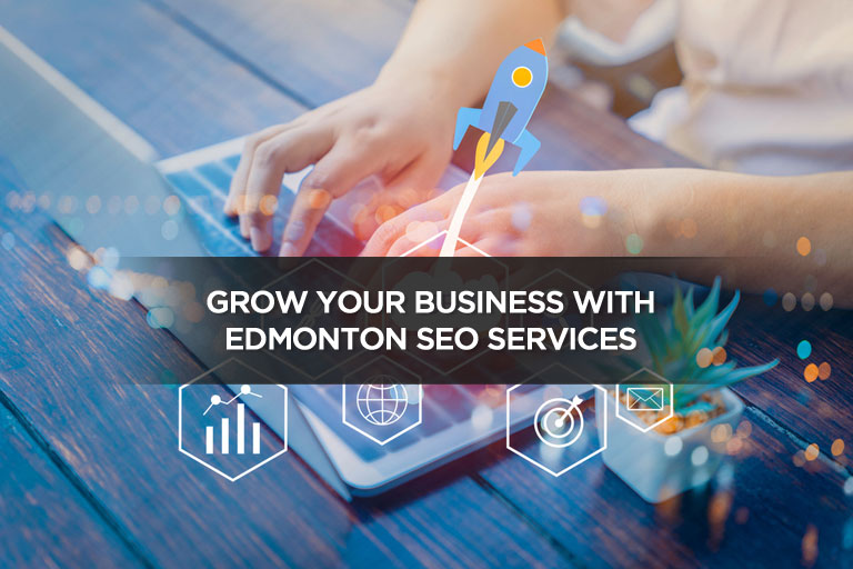 Grow Your Business With Edmonton SEO Services