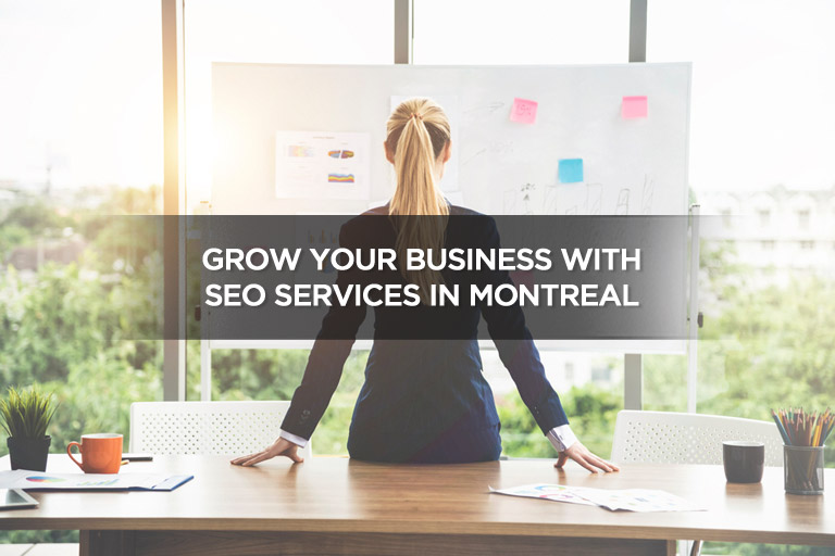 Grow Your Business With SEO Services in Montreal