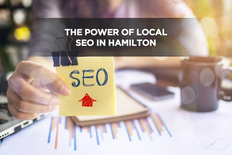 The Power of Local SEO in Hamilton