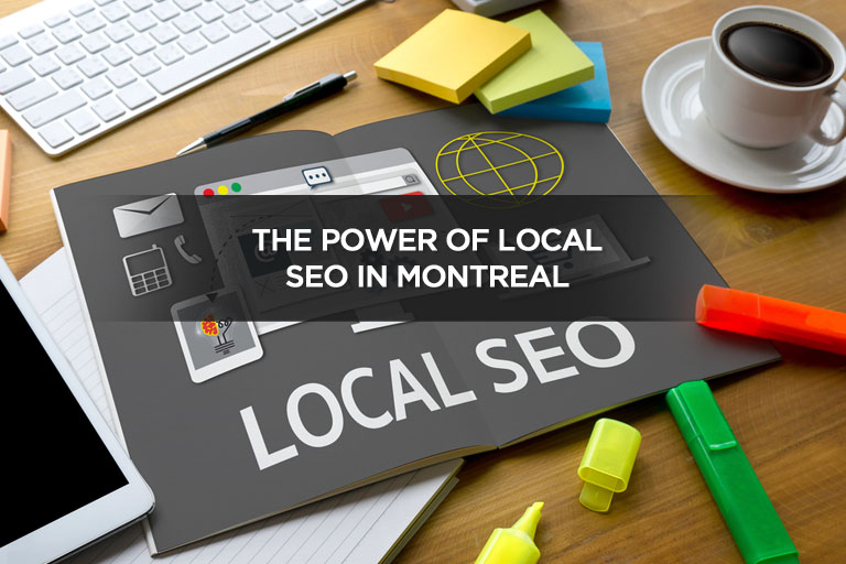 The Power of Local SEO in Montreal