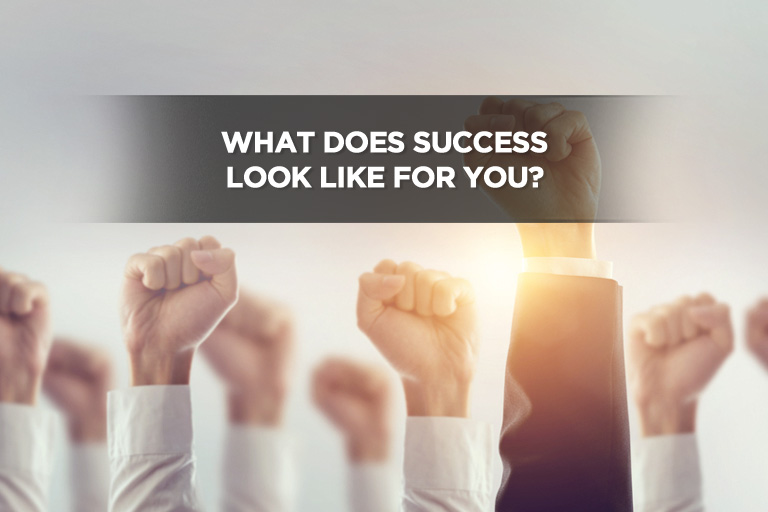 What Does Success Look Like For You?