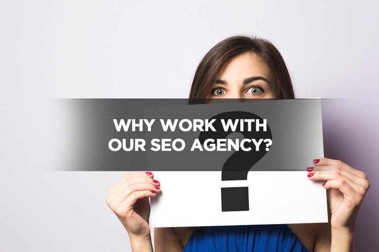 Why Work with Our SEO Agency?
